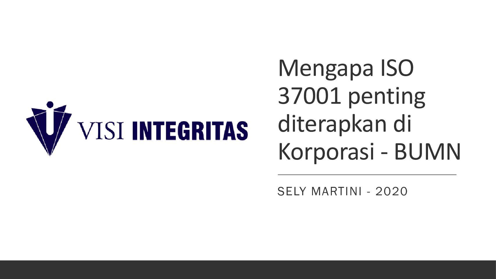 Mengapa ISO 37001 Penting diterapkan di korporasi – Sely Martini